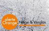 ALERTE METEO DE NIVEAU ORANGE - NEIGE / VERGLAS