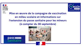 Extension du passe sanitaire pour les 12 /17 ans et campagne de vaccination en milieu scolaire